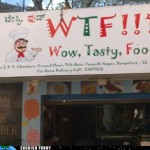 I would eat at WTF!!? (Wordless Wednesday)